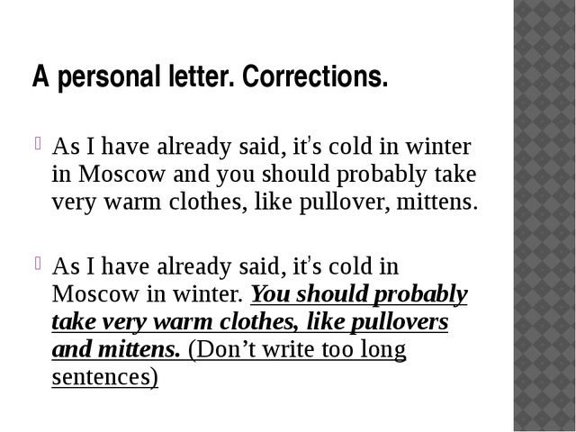A personal letter. Corrections. As I have already said, it's cold in winter i...