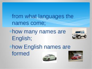 from what languages the names come; how many names are English; how English n