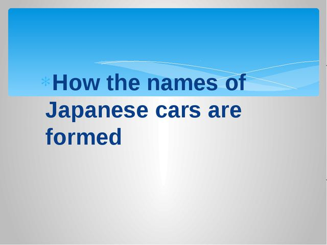 How the names of Japanese cars are formed