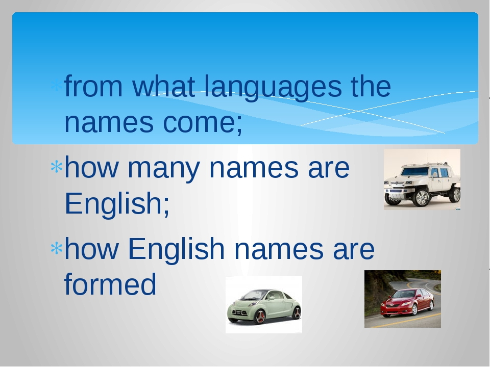 from what languages the names come; how many names are English; how English n...