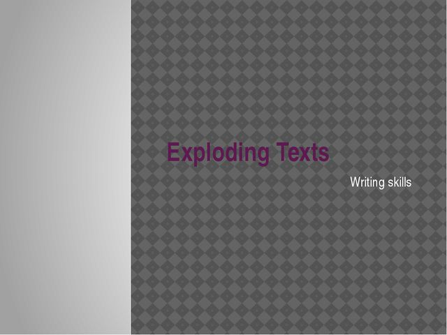 Exploding Texts Writing skills