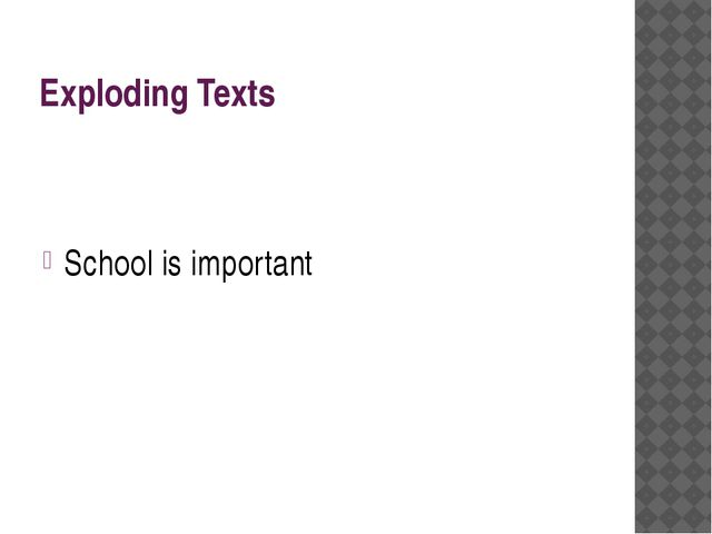 Exploding Texts School is important