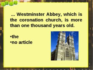 ... Westminster Abbey, which is the coronation church, is more than one thou
