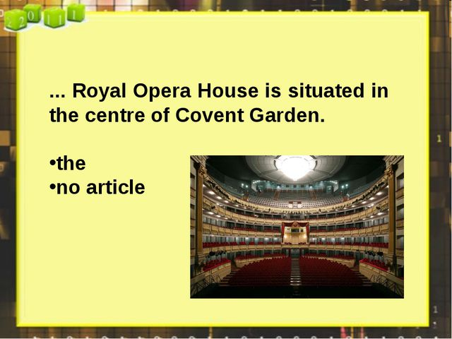 ... Royal Opera House is situated in the centre of Covent Garden. the no arti...