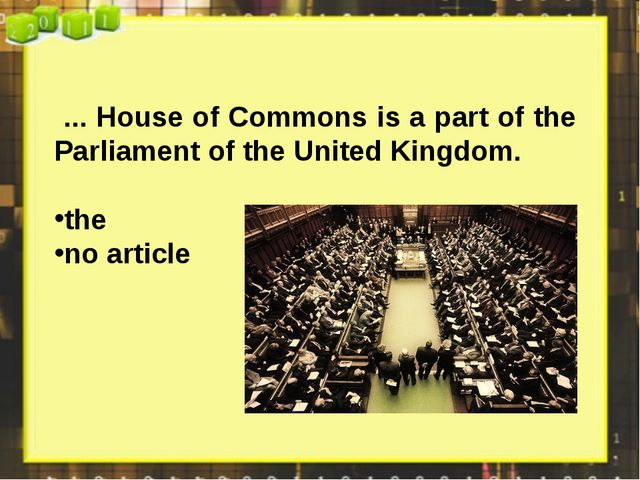 ... House of Commons is a part of the Parliament of the United Kingdom. the...