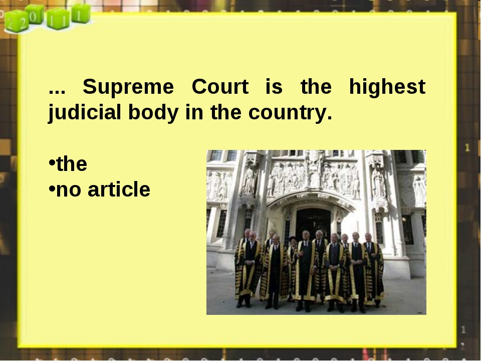 ... Supreme Court is the highest judicial body in the country. the no article