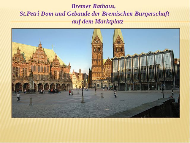 Bremer Rathaus, St.Petri Dom und Gebaude der Bremischen Burgerschaft auf dem...