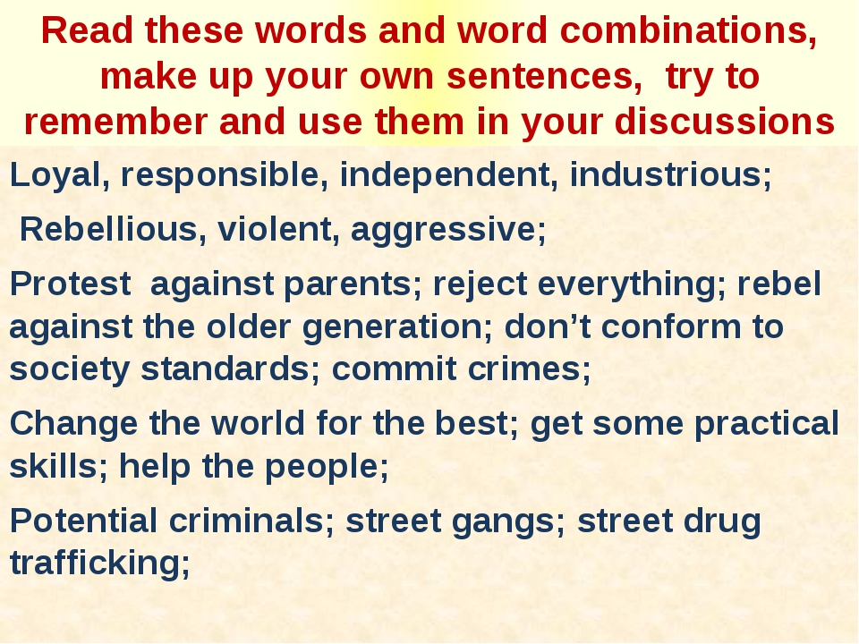 Read these words and word combinations, make up your own sentences, try to re...