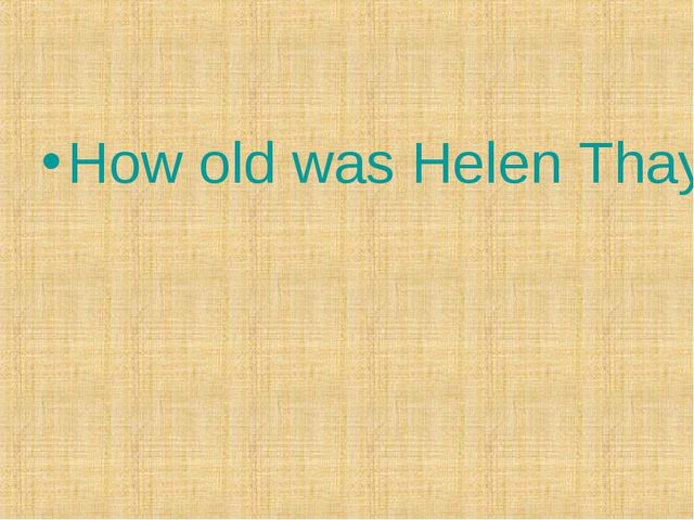 How old was Helen Thayer when she went to the North Pole?