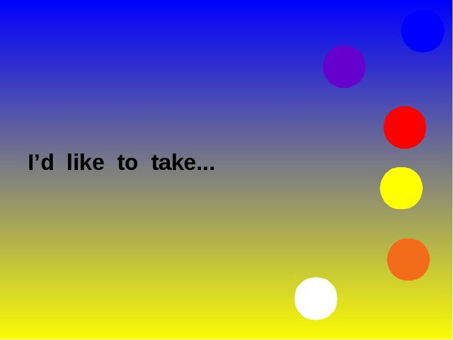 I'd like to take...