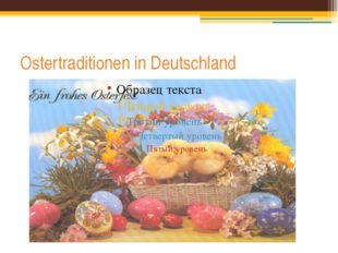 Ostertraditionen in Deutschland