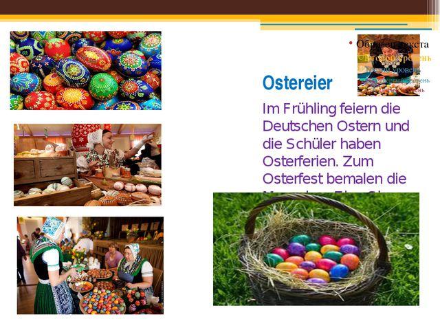 Ostereier Im Frühling feiern die Deutschen Ostern und die Schüler haben Oster...