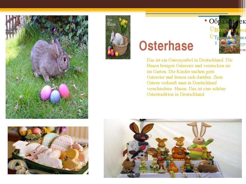 Osterhase Das ist ein Ostersymbol in Deutschland. Die Hasen bringen Ostereier...