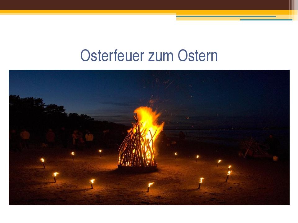 Osterfeuer zum Ostern