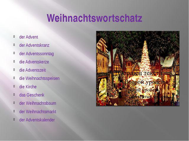 Weihnachtswortschatz der Advent der Adventskranz der Adventssonntag die Adven...