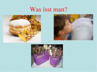 Was isst man?