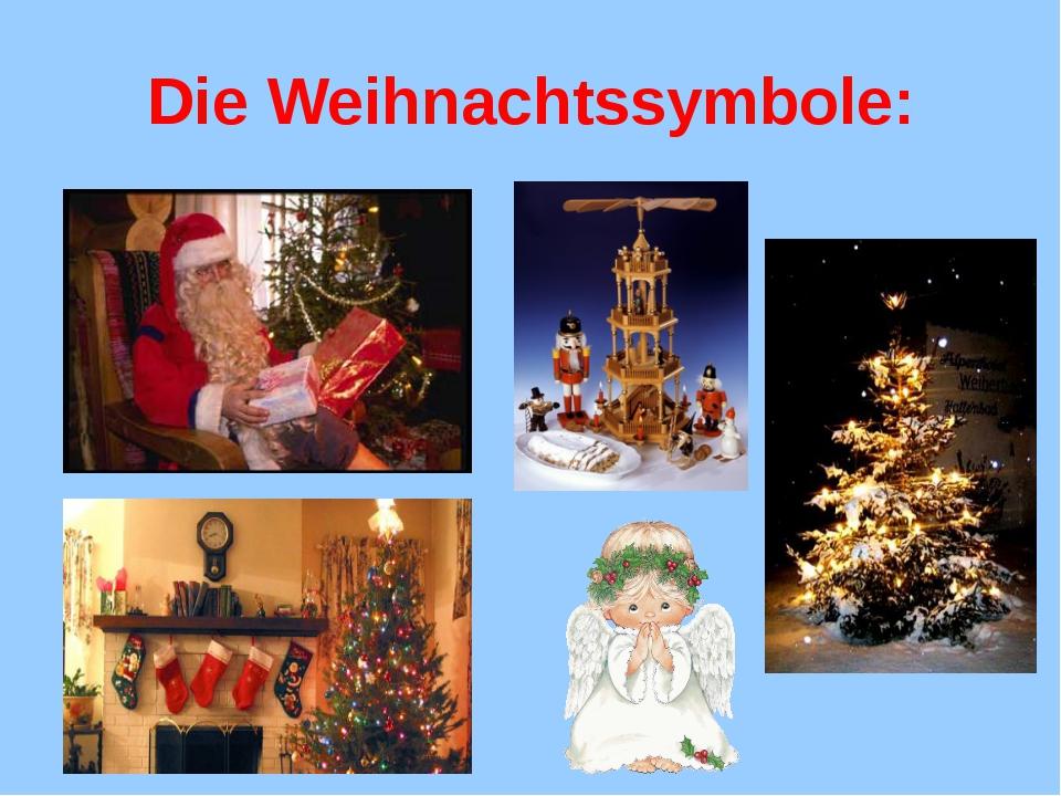 Die Weihnachtssymbole: