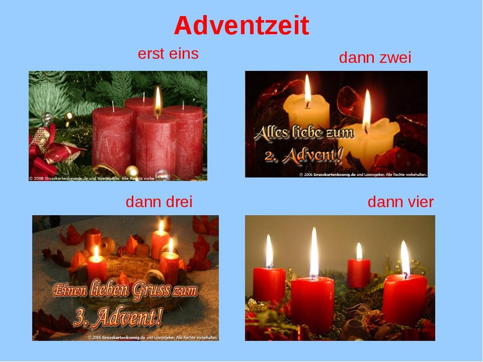 Adventzeit erst eins dann zwei dann drei dann vier