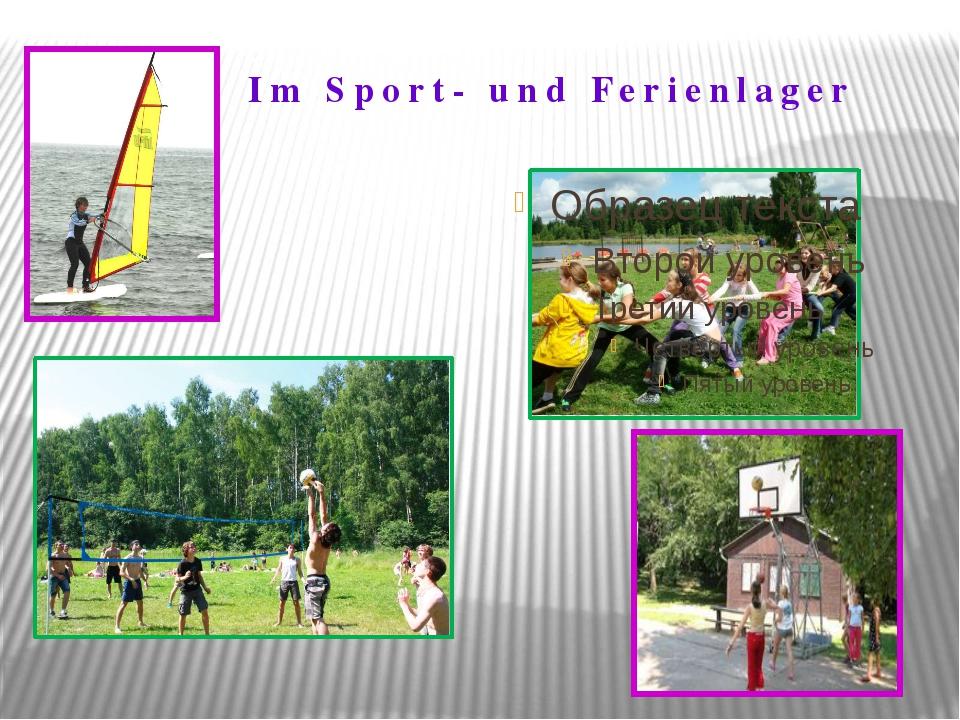 Im Sport- und Ferienlager