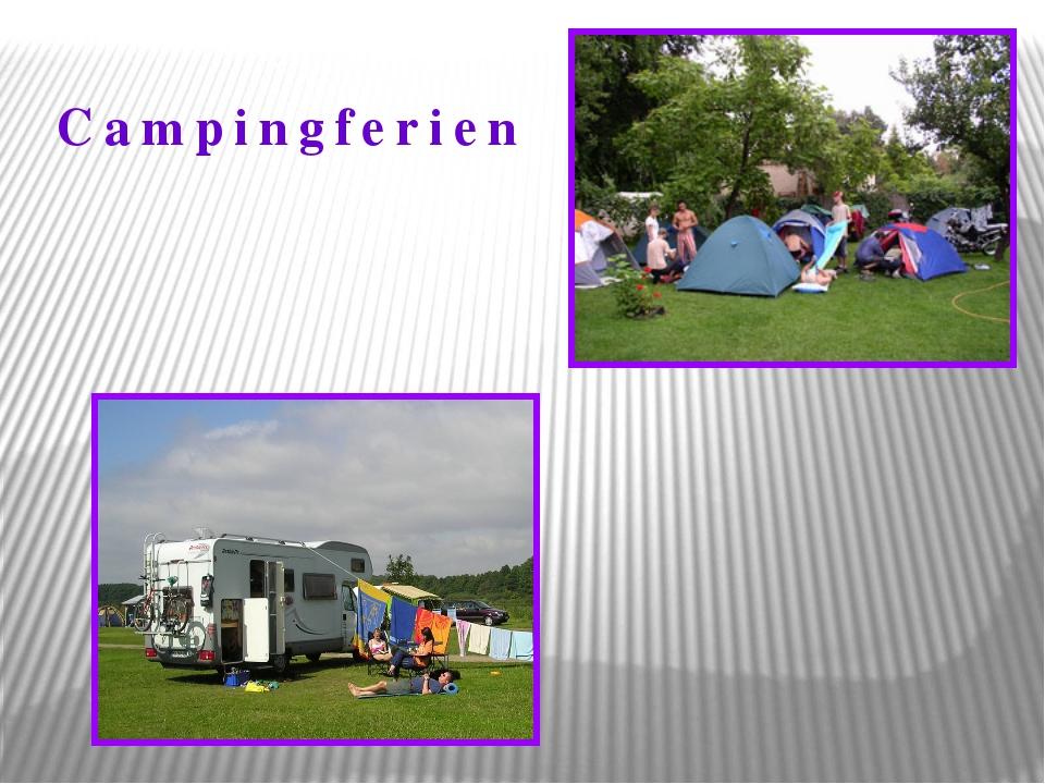 Campingferien