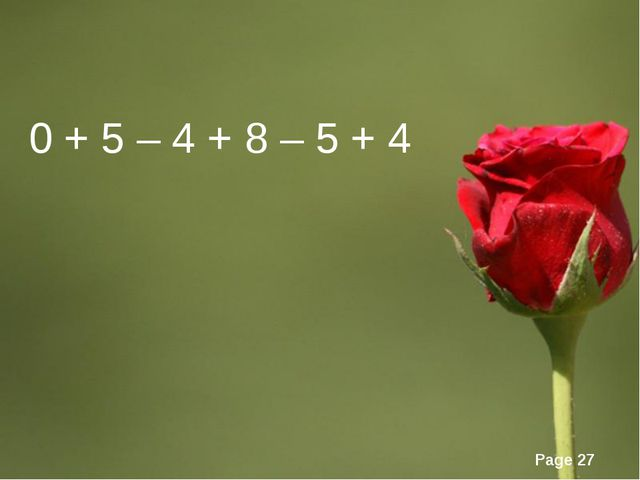 0 + 5 – 4 + 8 – 5 + 4 Page *