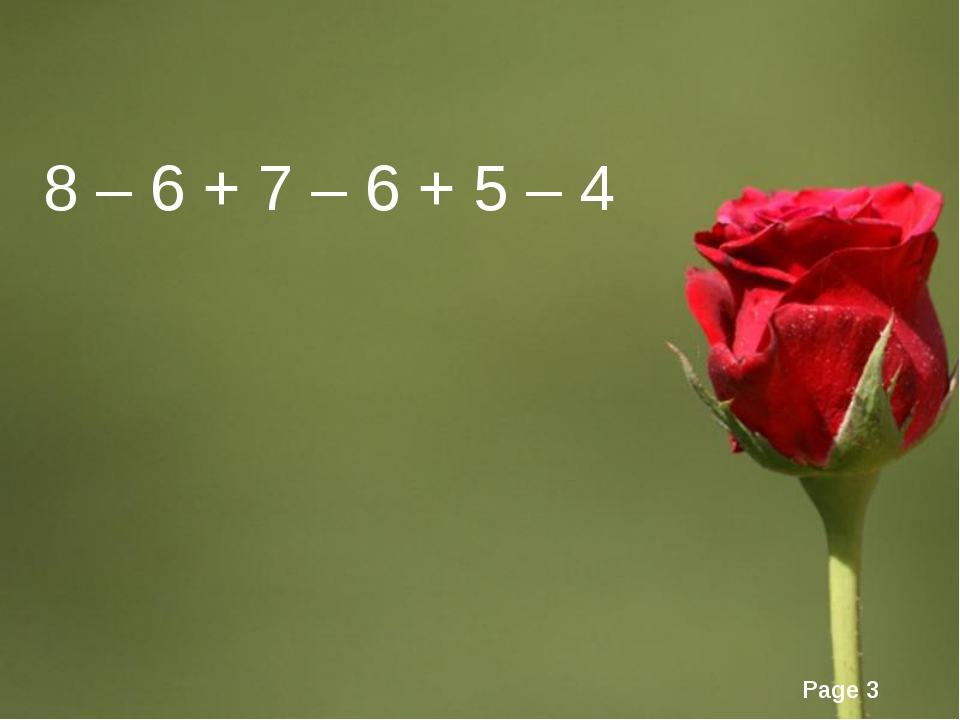 8 – 6 + 7 – 6 + 5 – 4 Page *