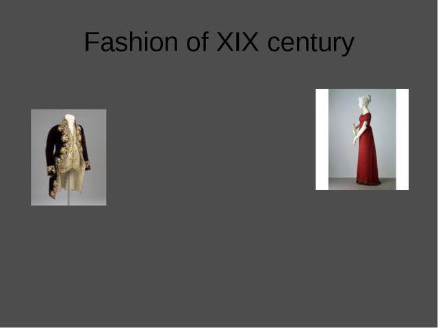 Fashion of XIX century