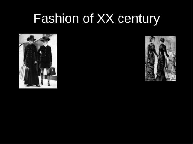 Fashion of XX century