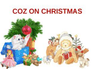 COZ ON CHRISTMAS
