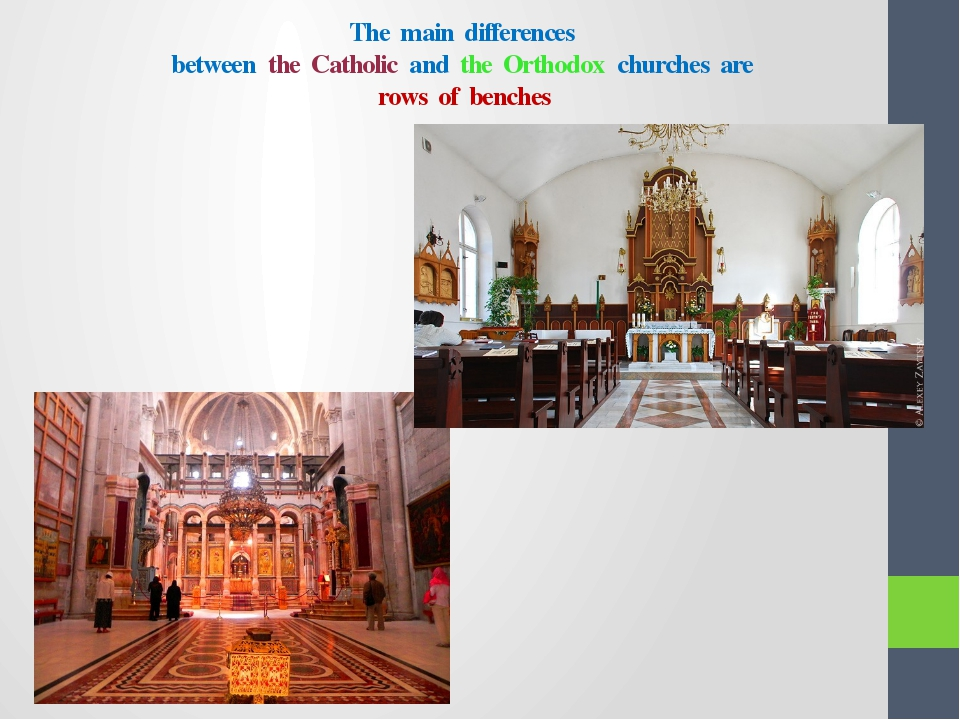 The main differences between the Catholic and the Orthodox churches are rows...