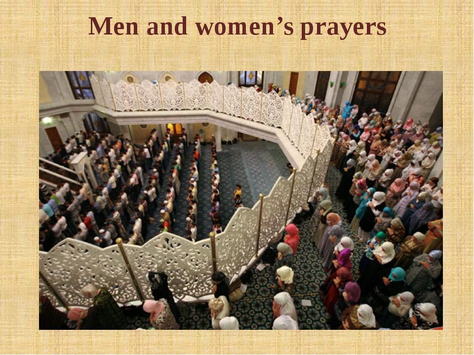 Men and women's prayers