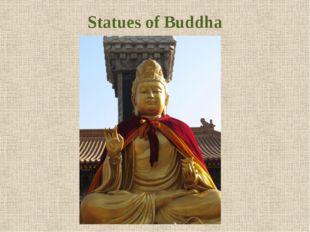Statues of Buddha