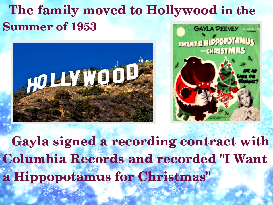 The family moved to Hollywood in the Summer of 1953 Gayla signed a recording...