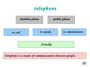 telephone landline phone mobile phone to call to speak to communicate friendl