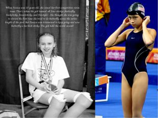 When Jessica was 10 years old, she joined her first competitive swim team. T