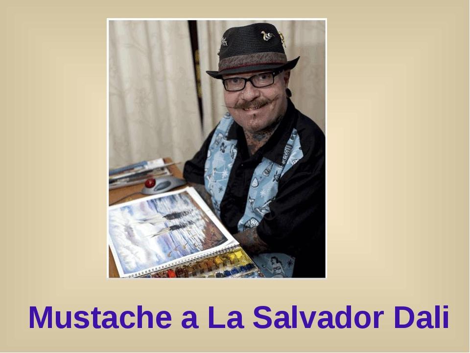 Mustache a La Salvador Dali