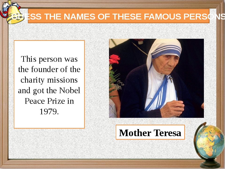GUESS THE NAMES OF THESE FAMOUS PERSONS This person was the founder of the ch...
