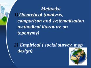 Methods: Theoretical (analysis, comparison and systematization methodical lit