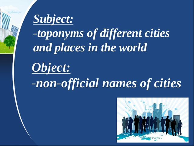Subject: -toponyms of different cities and places in the world Object: -non-...