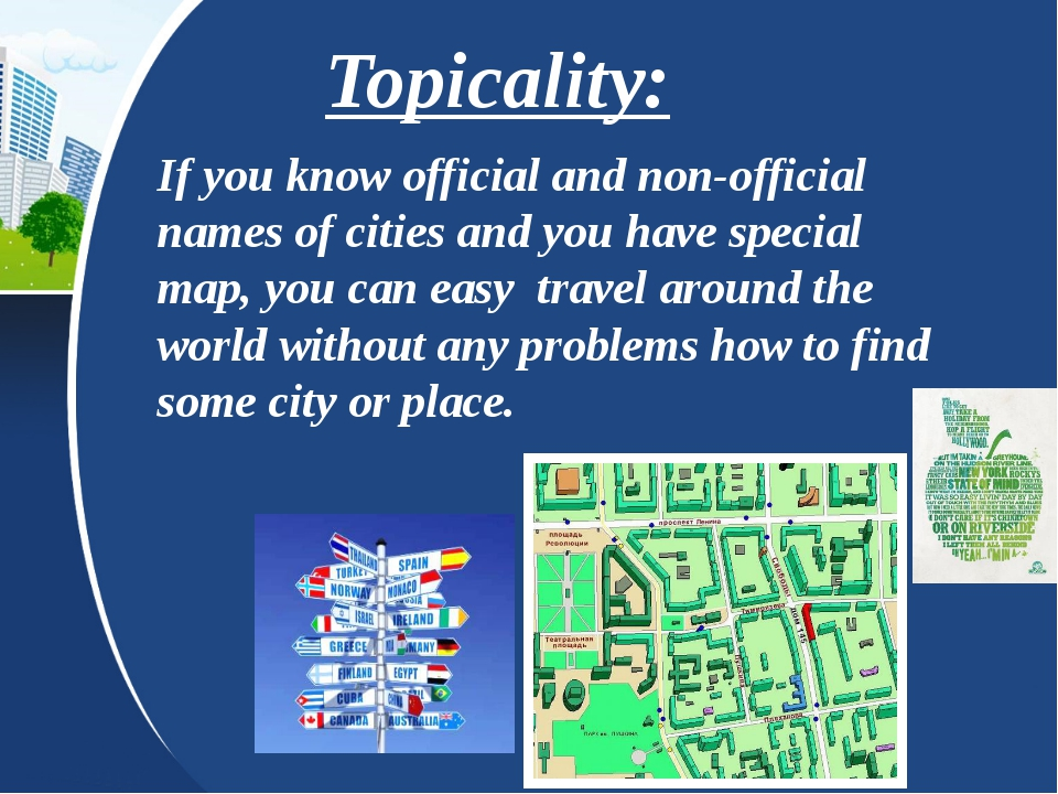 Topicality: If you know official and non-official names of cities and you hav...