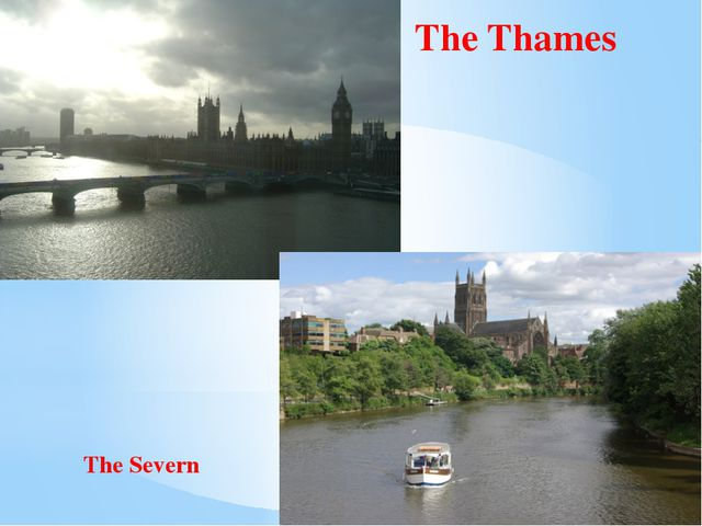 The Severn The Thames
