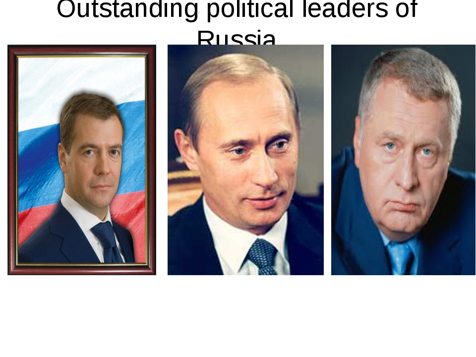 Outstanding political leaders of Russia