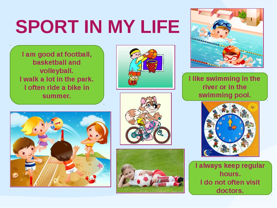 SPORT IN MY LIFE I am good at football, basketball and volleyball. I walk a l...