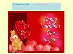 St. Valentine's Day 5 November