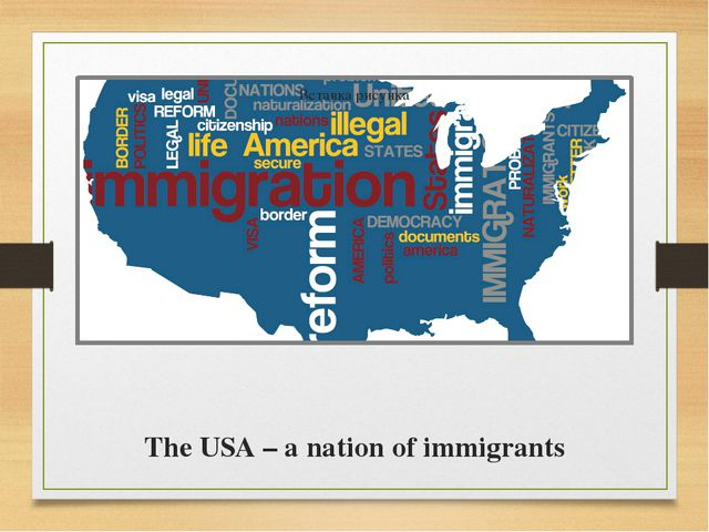 The USA – a nation of immigrants