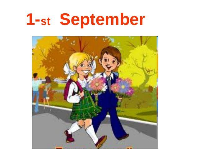 1-st September