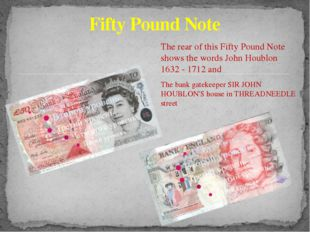 Fifty Pound Note The rear of this Fifty Pound Note shows the words John Houb