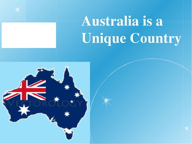 Australia is a Unique Country
