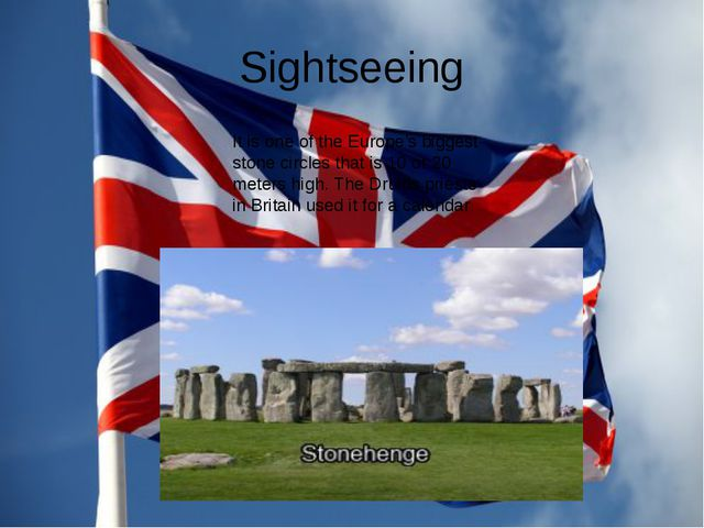 Sightseeing It is one of the Europe's biggest stone circles that is 10 or 20...