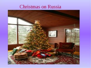 In England Christmas — the present family holiday. This day all gather in the